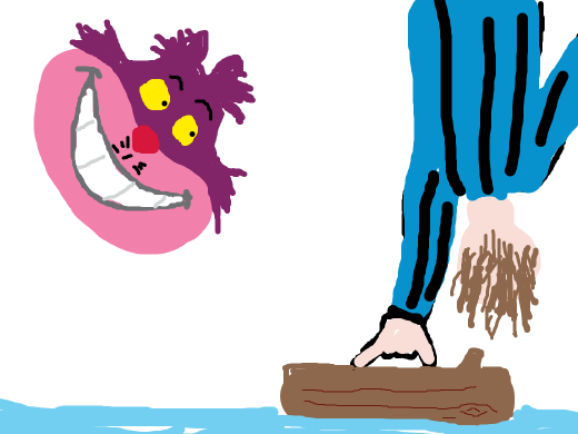 Cheshire cat witnesses a man handstand on a log with one hand using only his pinkie and thumb.