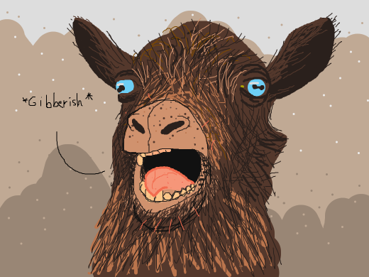 goat speaks gibberish
