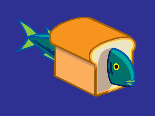 tell me have you seen the marvelous bread fish!