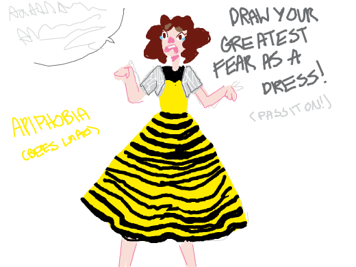 draw your greatest fear as a dress! pass it on