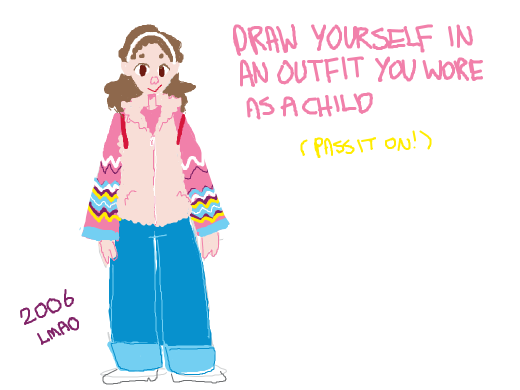 Draw yourself in an outfit you wore as a child (pass it on!)
