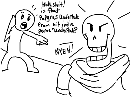 boly fuck its papyrus undertale