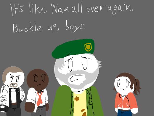 It's Nam again. Buckle up, boys.