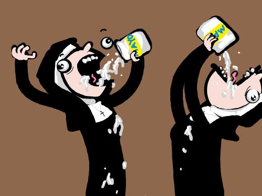 Nuns eating mayonnaise.