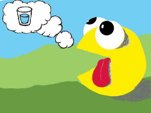 pacman is thirsty.
