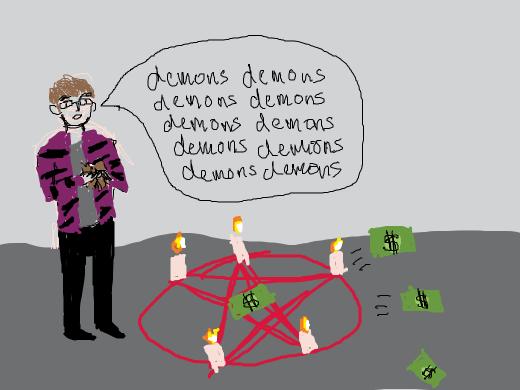 to get money, alex kralie performs satanic rituals