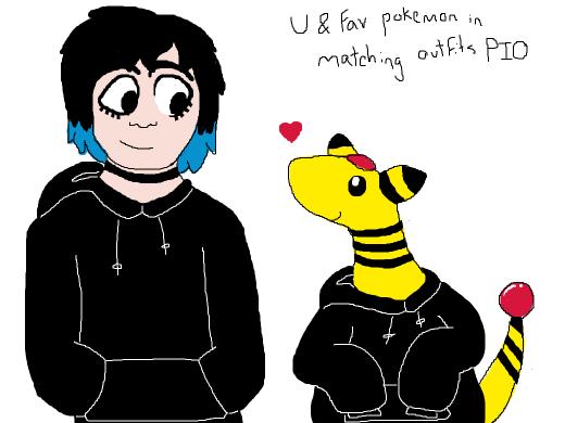 You + Your fav pokemon wearing matching outfits (pio)