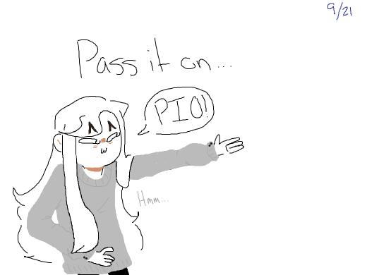 pass it on, pass it on