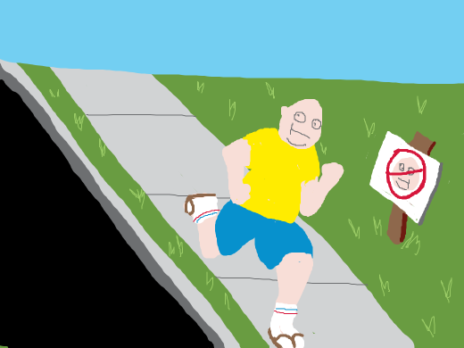 A fat, smiley, bald man running past a thick sign that says &quote;Pervert&quote;