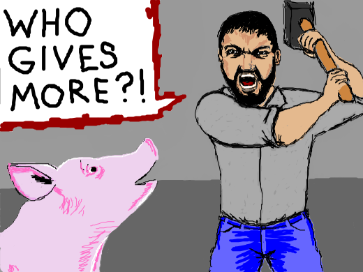 A office worker with a mallet yelling &quote;WHO GIVES MORE?&quote; At a pig.