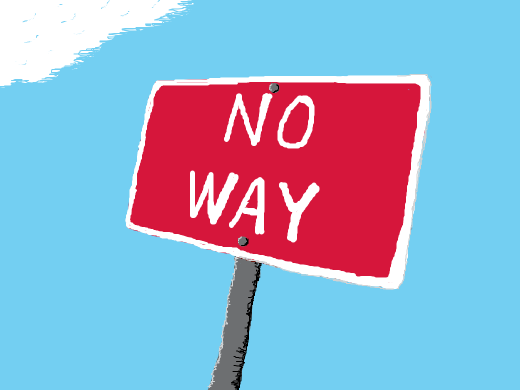 NO [way].